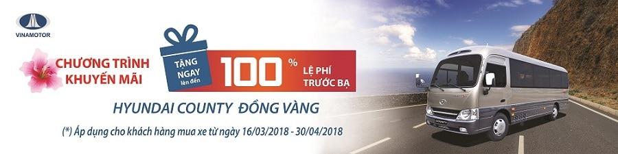 khuyen mai thue truoc ba xe county dong vang 2018